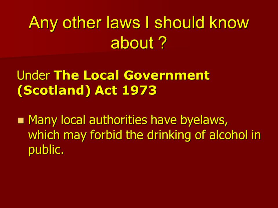 Any other laws I should know about .