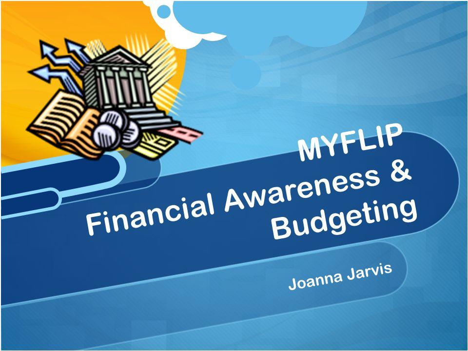 Joanna Jarvis MYFLIP Financial Awareness & Budgeting