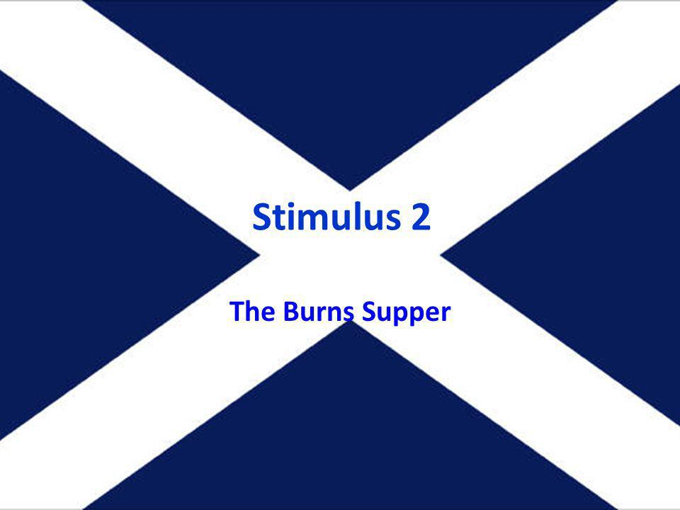 Stimulus 2 The Burns Supper