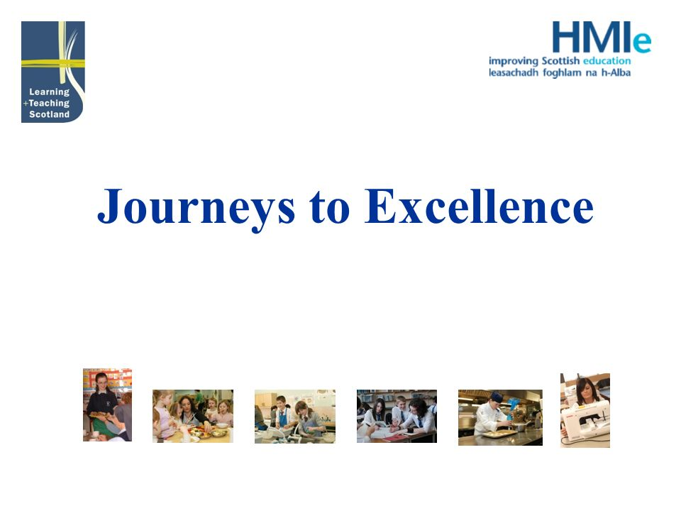 Journeys to Excellence
