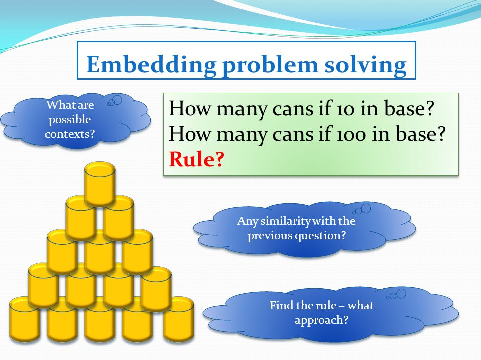 Embedding problem solving How many cans if 10 in base.