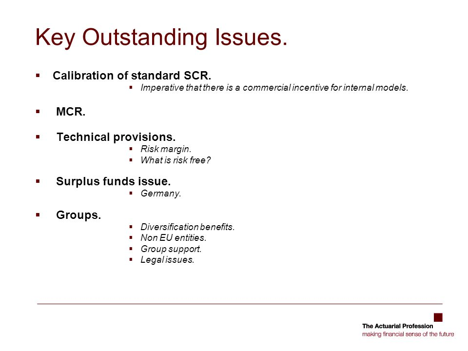 Key Outstanding Issues. Calibration of standard SCR.