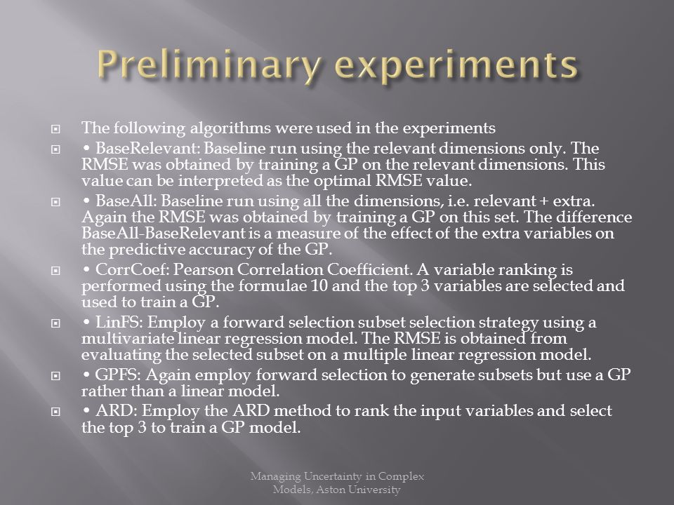 The following algorithms were used in the experiments BaseRelevant: Baseline run using the relevant dimensions only.