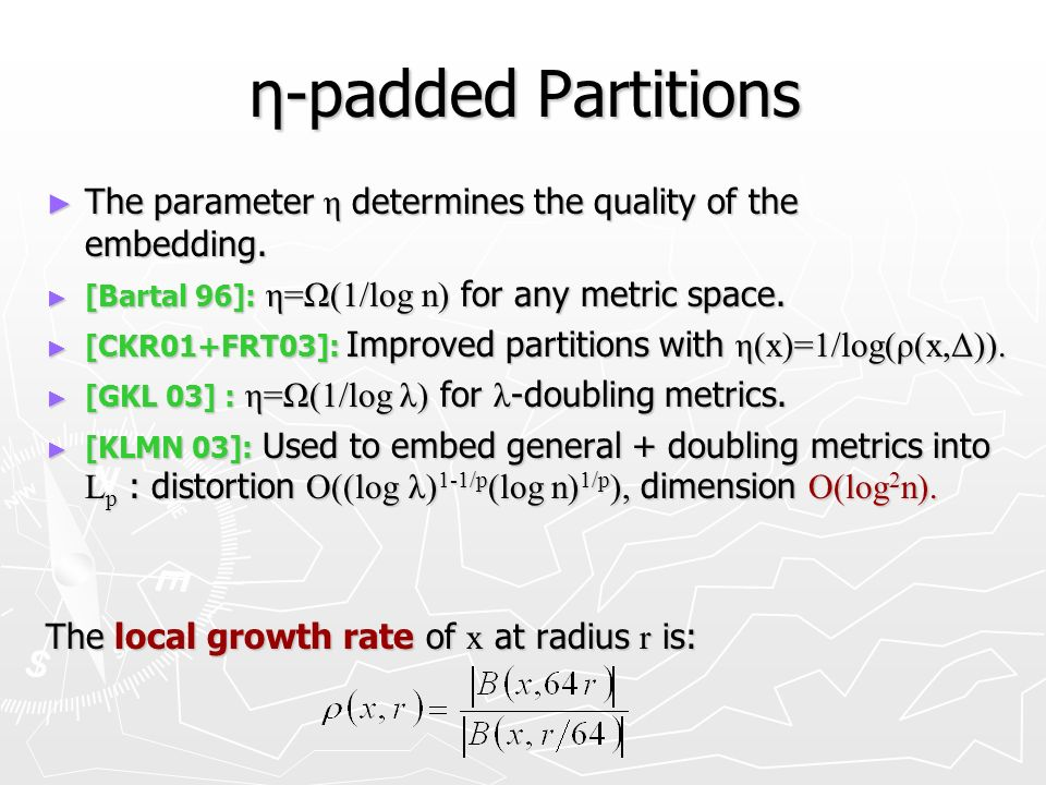 η-padded Partitions The parameter η determines the quality of the embedding.