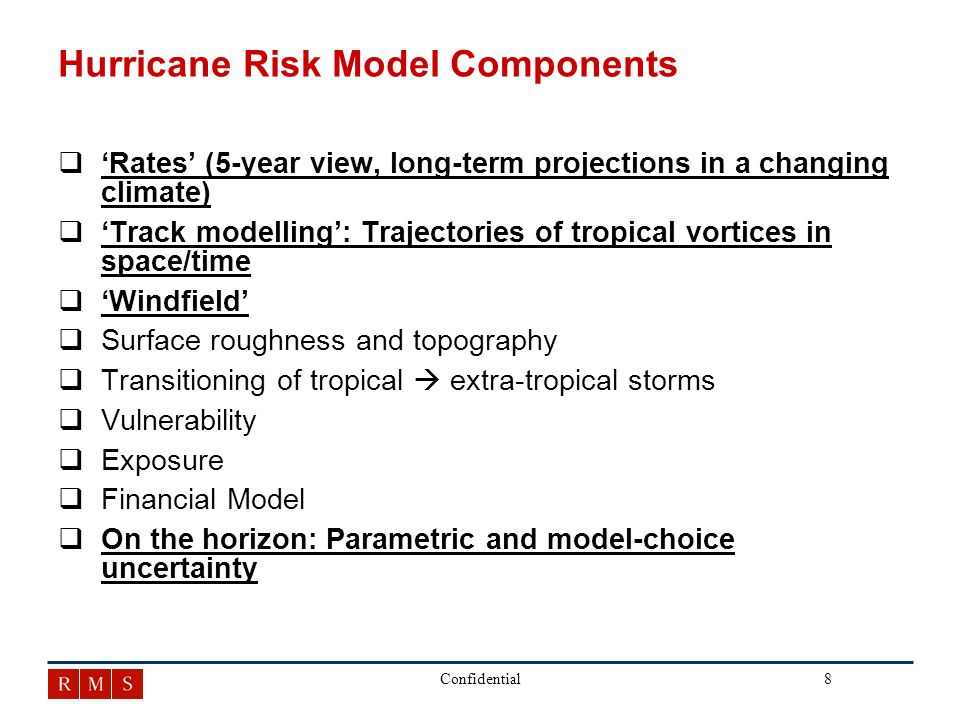 29Confidential Use of Climate Models in Catastrophe Risk qGeneral circulation models are used by research groups to simulate the evolution of future climates qClimate researchers and catastrophe risk modellers ask related, yet unique questions qIt is challenging for catastrophe risk modellers to make best use of climate simulations qHow we make best use of climate simulations will involve extensive research and statistical analysis