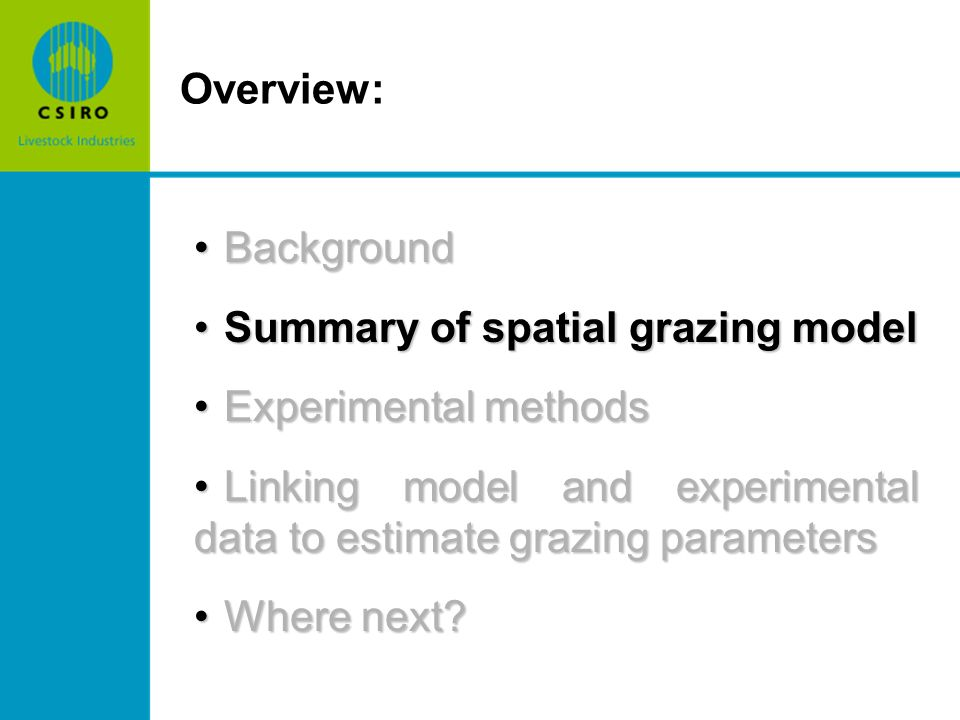 Starting point is the non-spatial deterministic foraging model: Can we capture the spatial grazing selection and the temporal grass growth and does it affect the system dynamics?