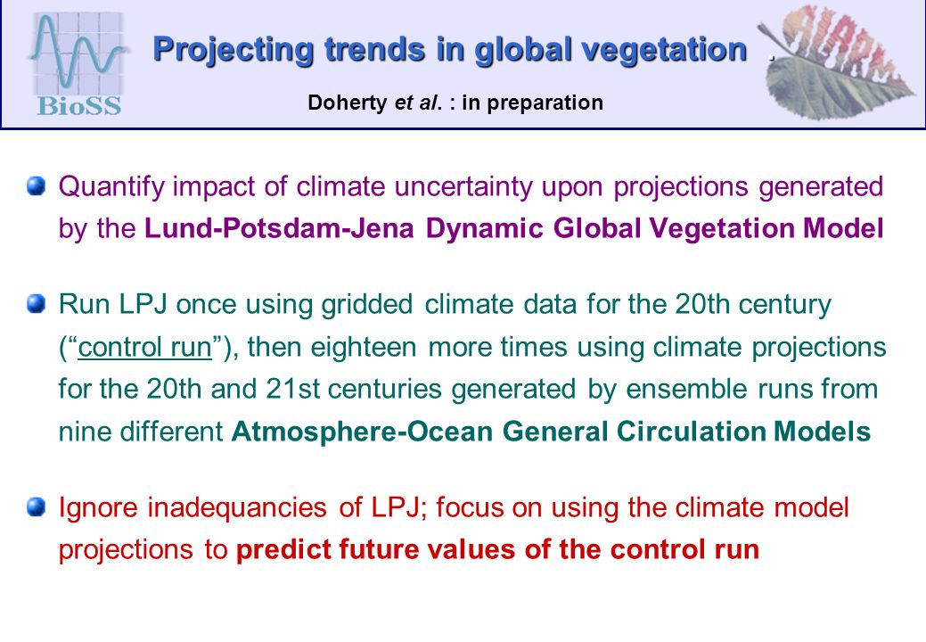 Projecting trends in global vegetation. Doherty et al.