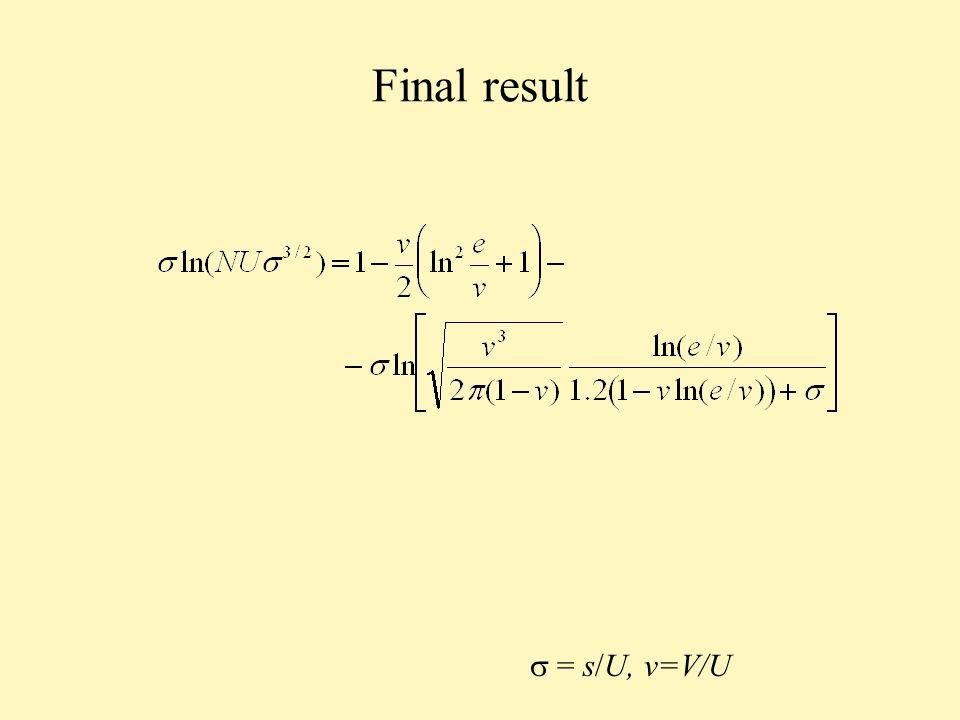 Final result = s/U, v=V/U