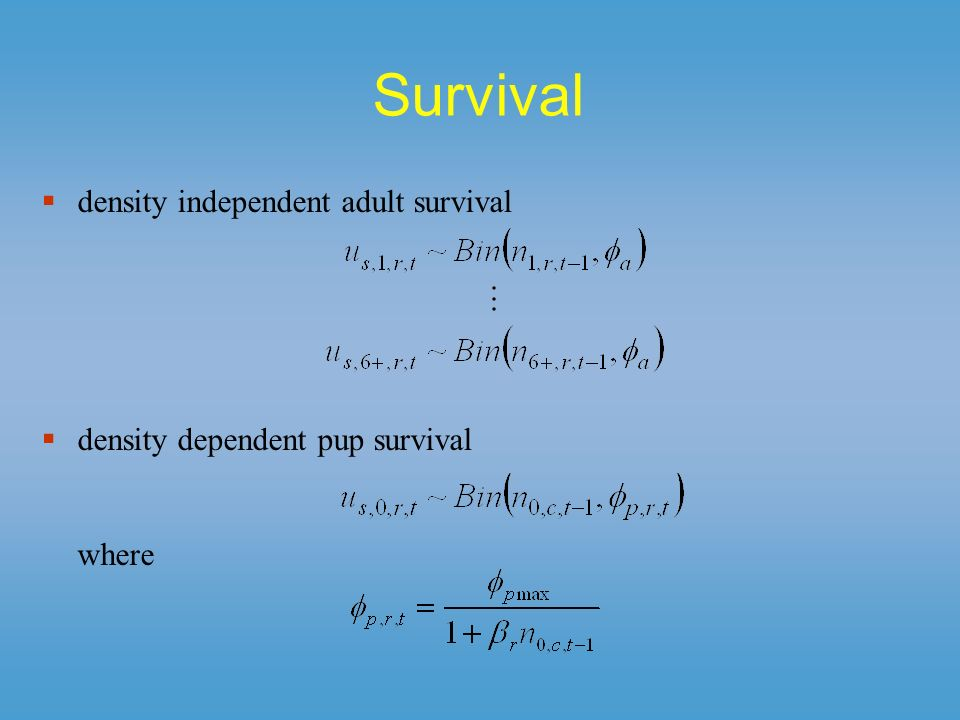 Survival density independent adult survival density dependent pup survival where