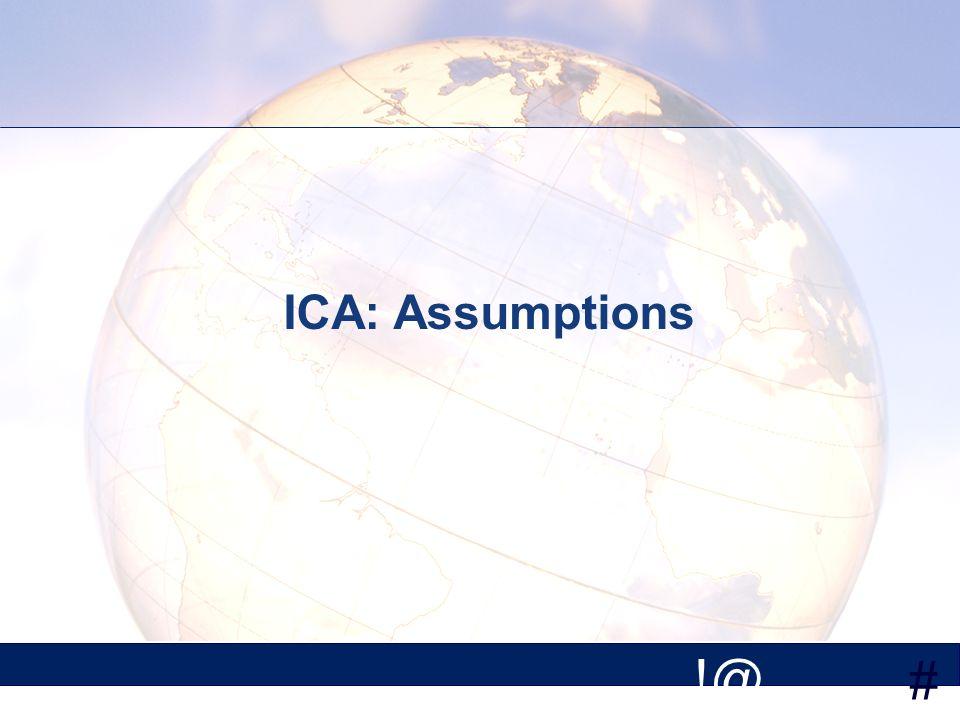 # !@ ICA: Assumptions