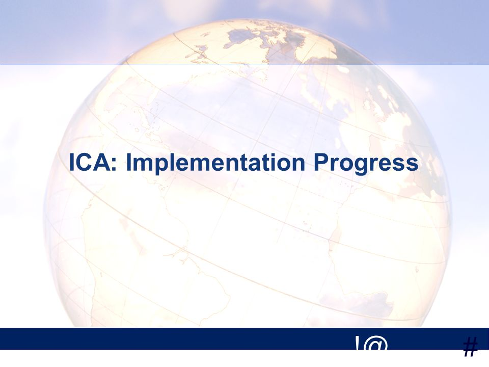 # ICA: Implementation Progress