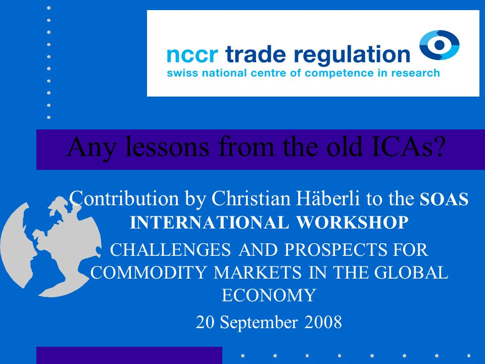 Any lessons from the old ICAs.