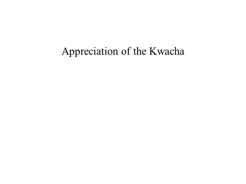 Appreciation of the Kwacha