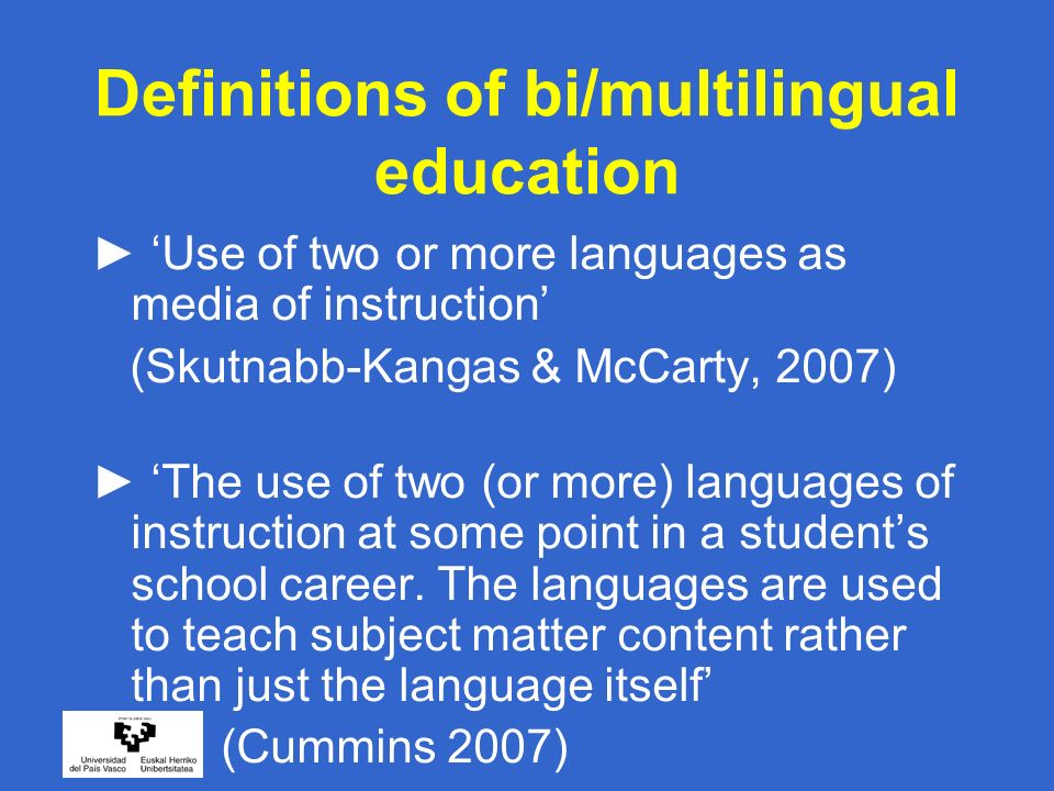Continua of multilingual education Tool to describe different types of multilingual education Can accommodate the most typical cases of multilingual education Schools to analyze their own situation