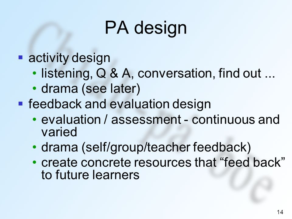 14 PA design activity design listening, Q & A, conversation, find out...