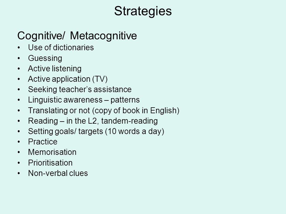 Awareness 2. of factors affecting (language) learning Characteristics of teachers (e.g.