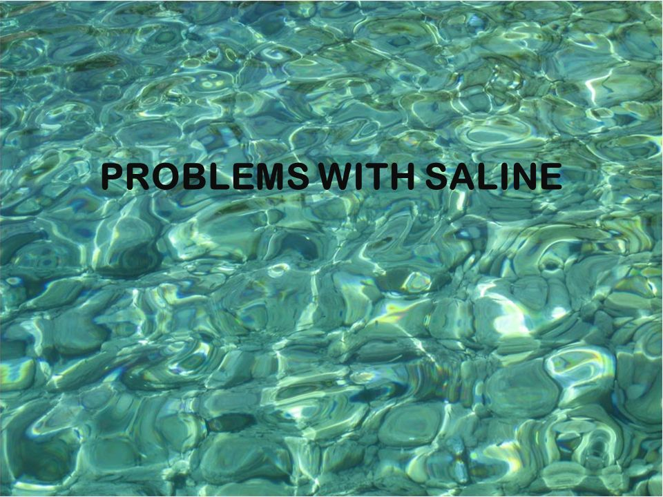 Problems with Solutions PROBLEMS WITH SALINE