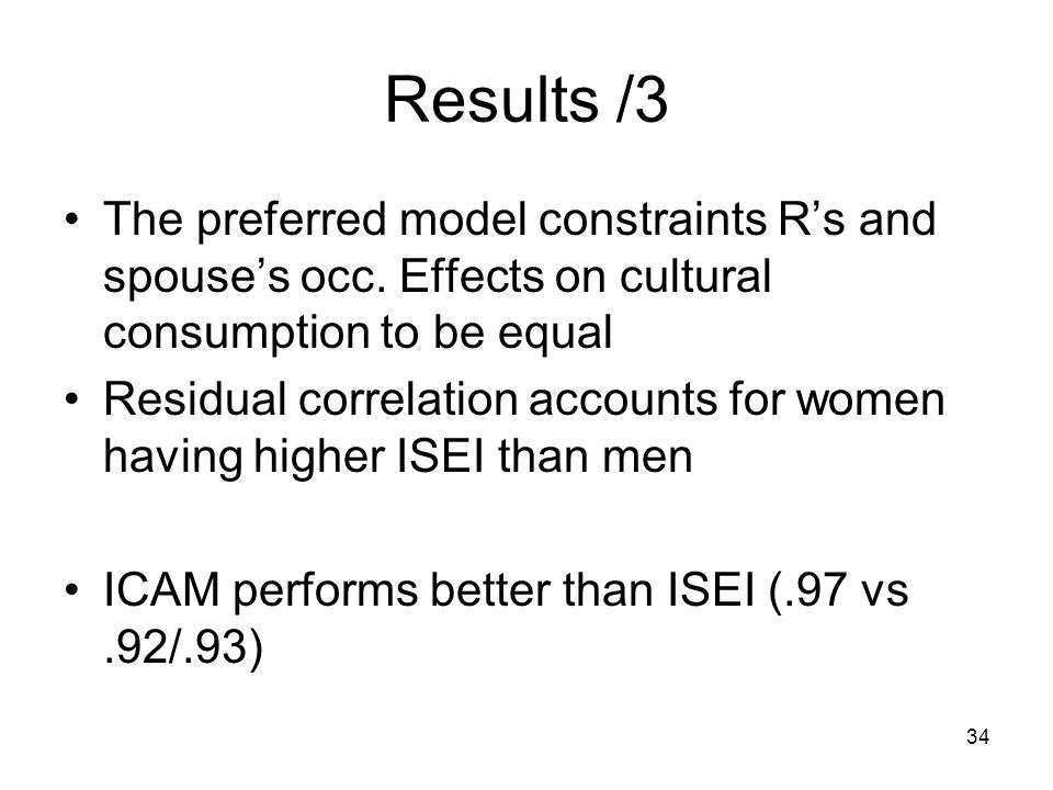 34 Results /3 The preferred model constraints Rs and spouses occ.