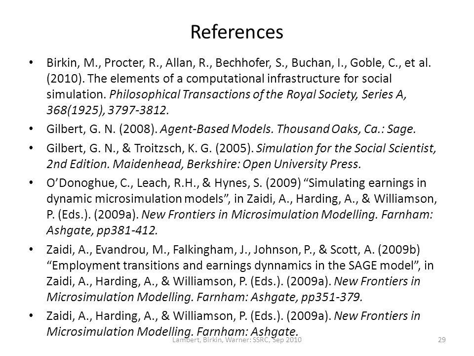 References Birkin, M., Procter, R., Allan, R., Bechhofer, S., Buchan, I., Goble, C., et al.