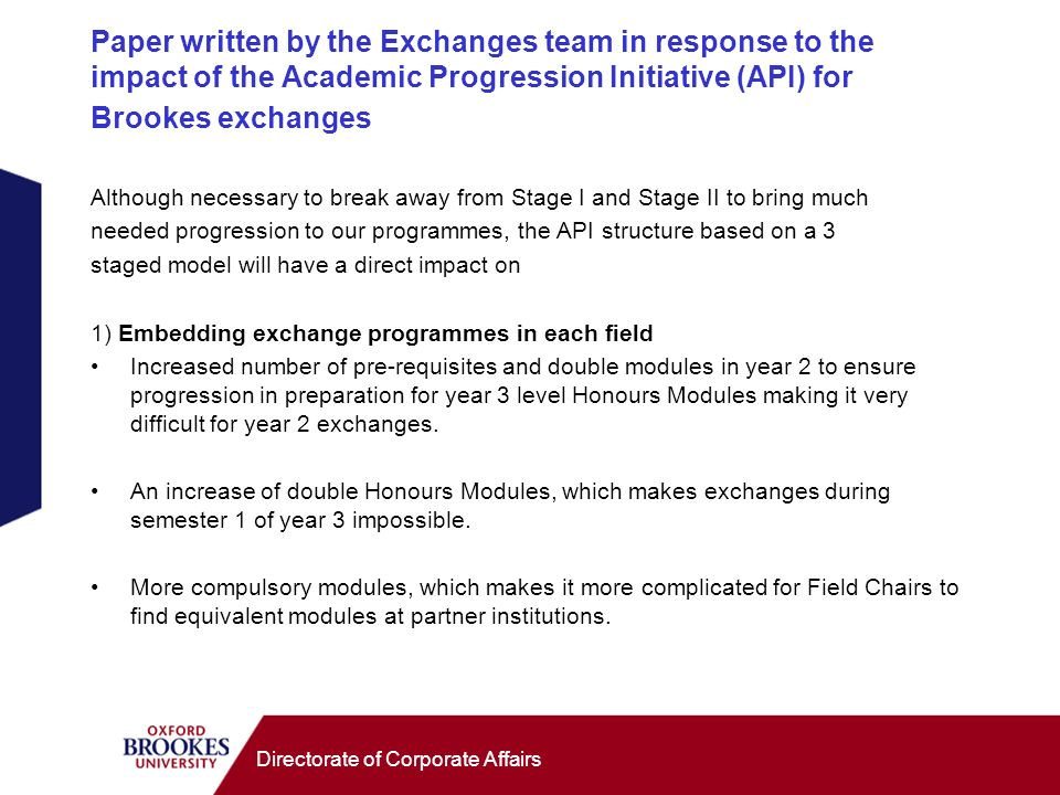 Directorate of Corporate Affairs Paper written by the Exchanges team in response to the impact of the Academic Progression Initiative (API) for Brooke