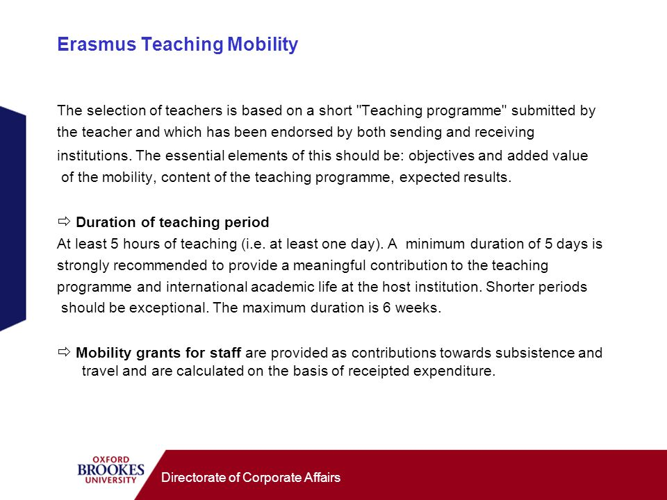 Directorate of Corporate Affairs Erasmus Teaching Mobility The selection of teachers is based on a short