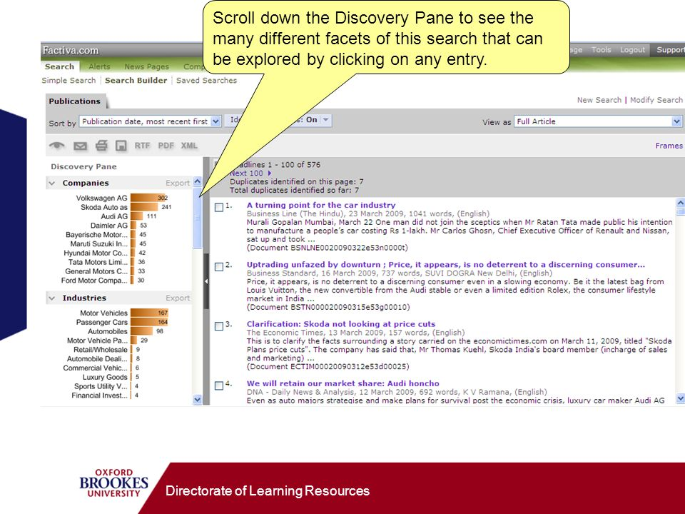 Directorate of Learning Resources Scroll down the Discovery Pane to see the many different facets of this search that can be explored by clicking on any entry.