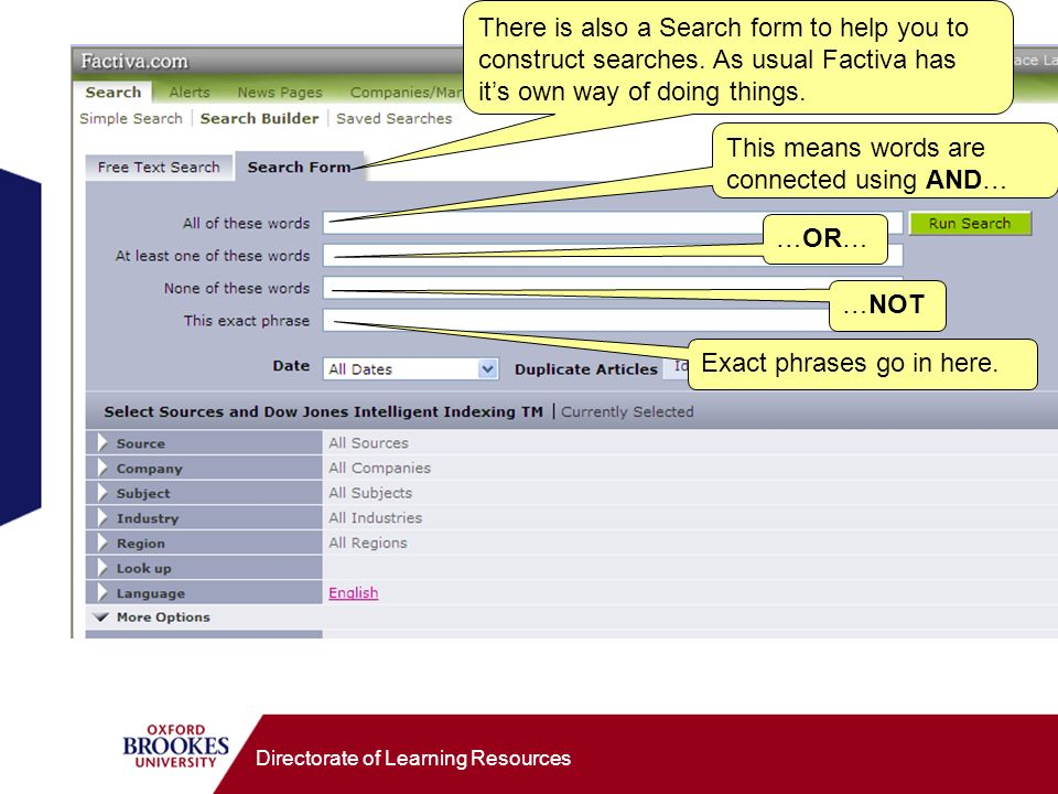 Directorate of Learning Resources There is also a Search form to help you to construct searches.