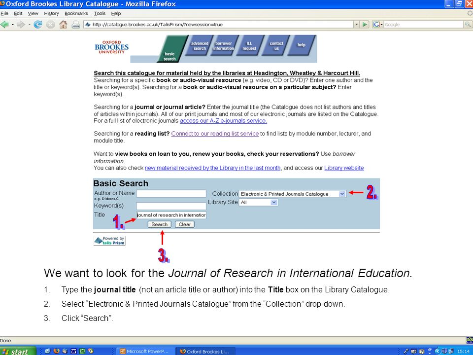 We want to look for the Journal of Research in International Education.
