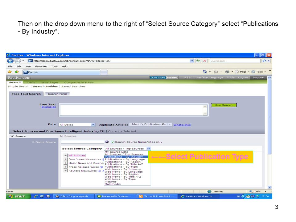 3 Then on the drop down menu to the right of Select Source Category select Publications - By Industry.