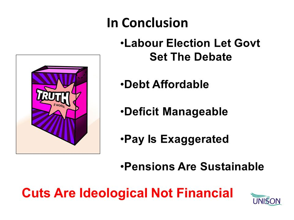 In Conclusion Labour Election Let Govt Set The Debate Debt Affordable Deficit Manageable Pay Is Exaggerated Pensions Are Sustainable Cuts Are Ideologi