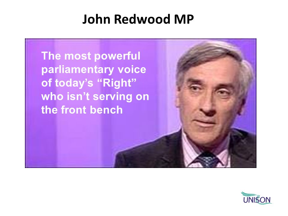John Redwood MP The most powerful parliamentary voice of todays Right who isnt serving on the front bench