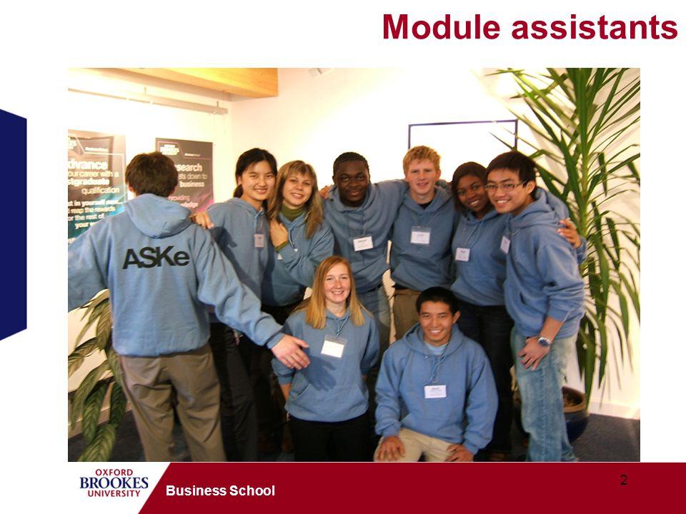2 Business School Module assistants