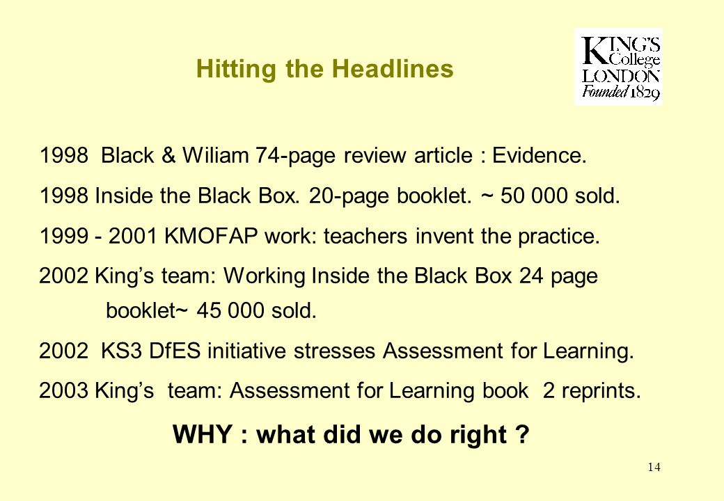 14 Hitting the Headlines 1998 Black & Wiliam 74-page review article : Evidence.