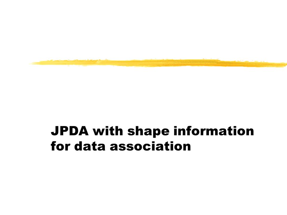 JPDA with shape information for data association