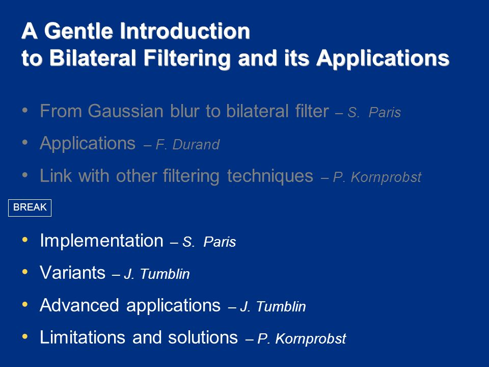 A Gentle Introduction to Bilateral Filtering and its Applications From Gaussian blur to bilateral filter – S.