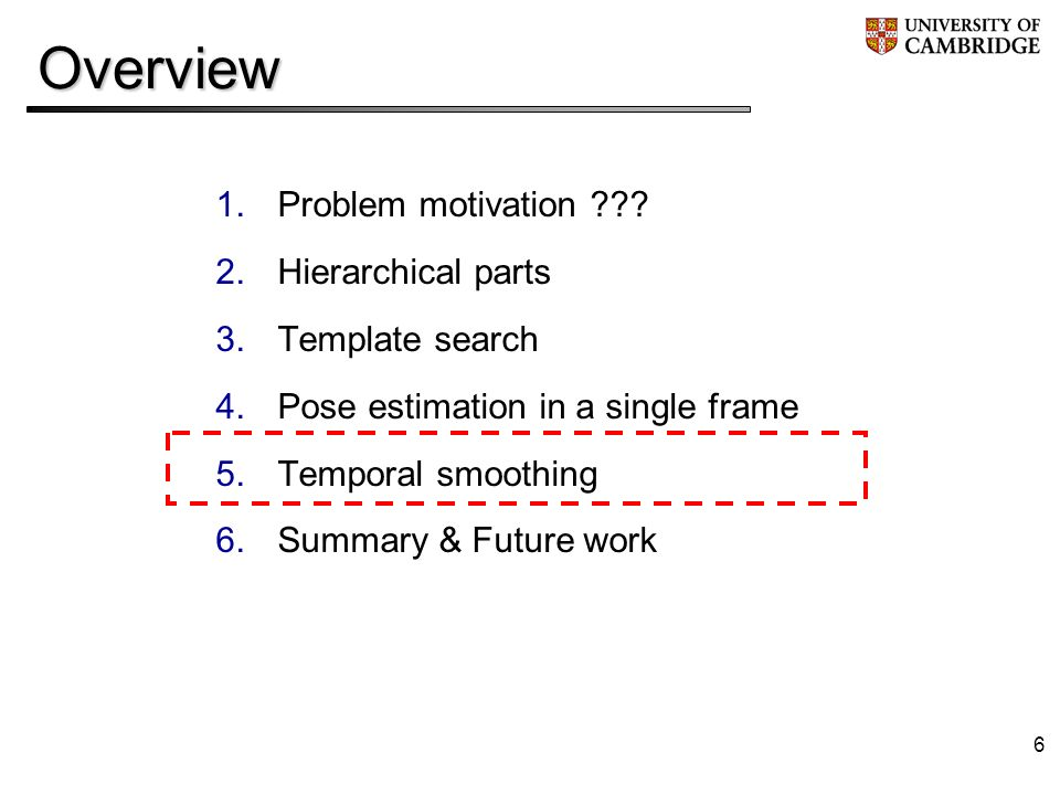 6Overview 1.Problem motivation .