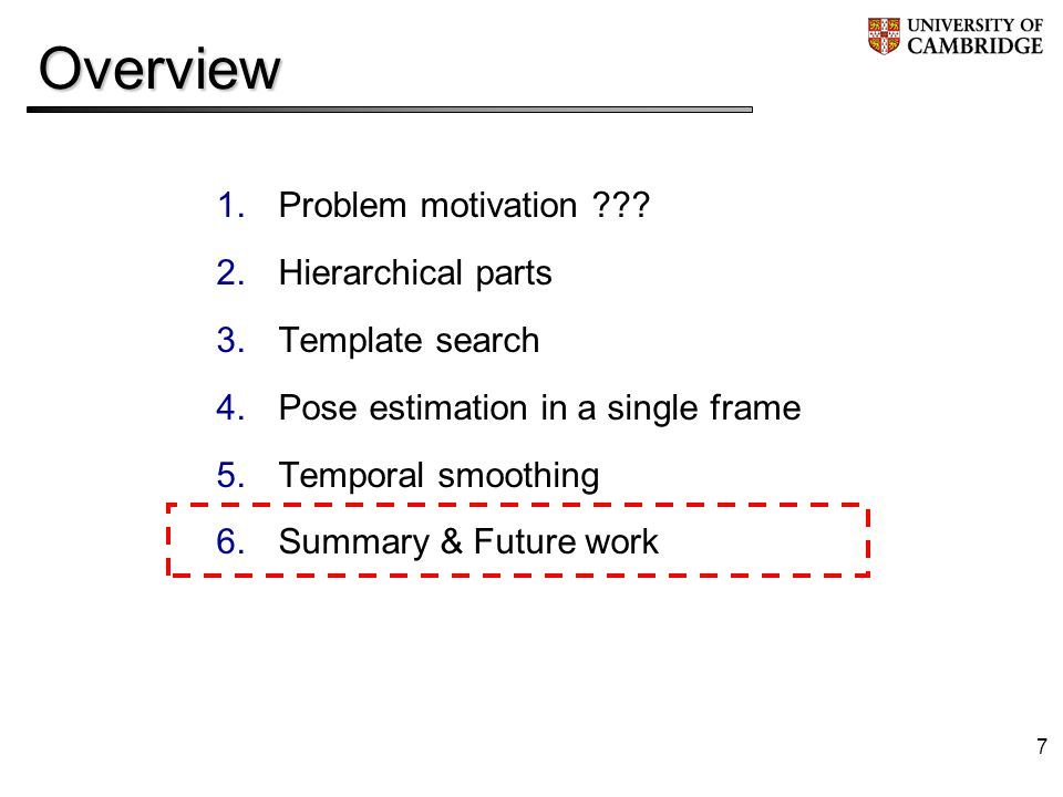 7Overview 1.Problem motivation .