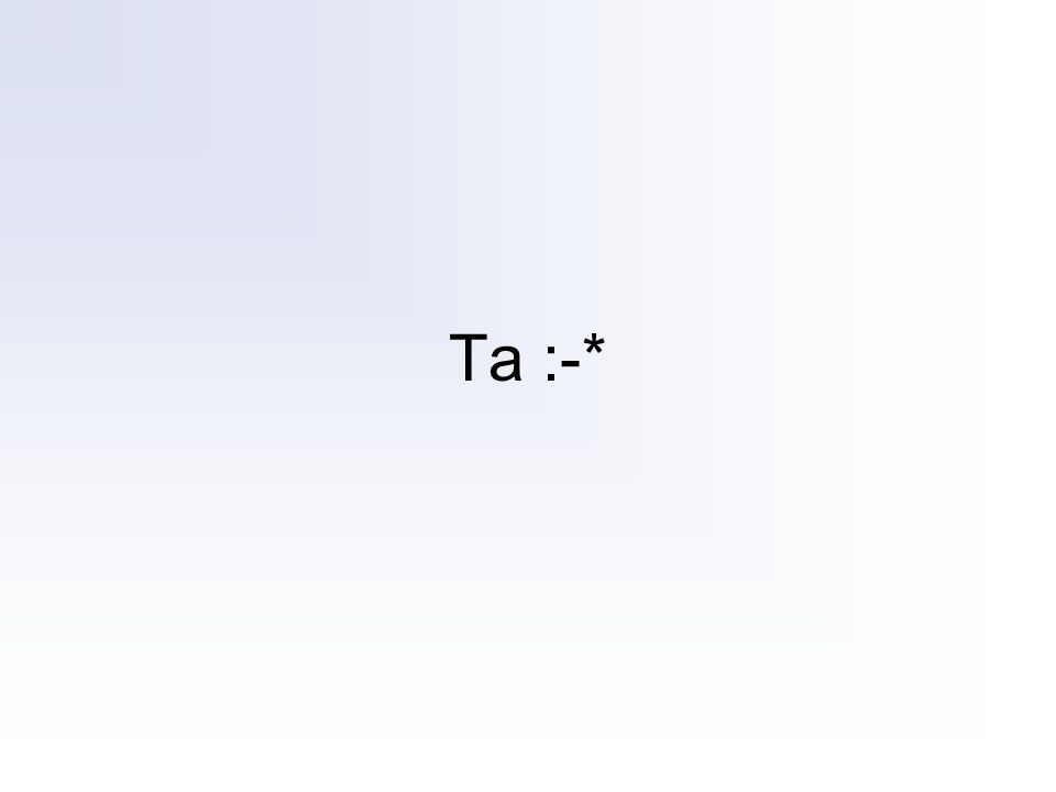 Ta :-*