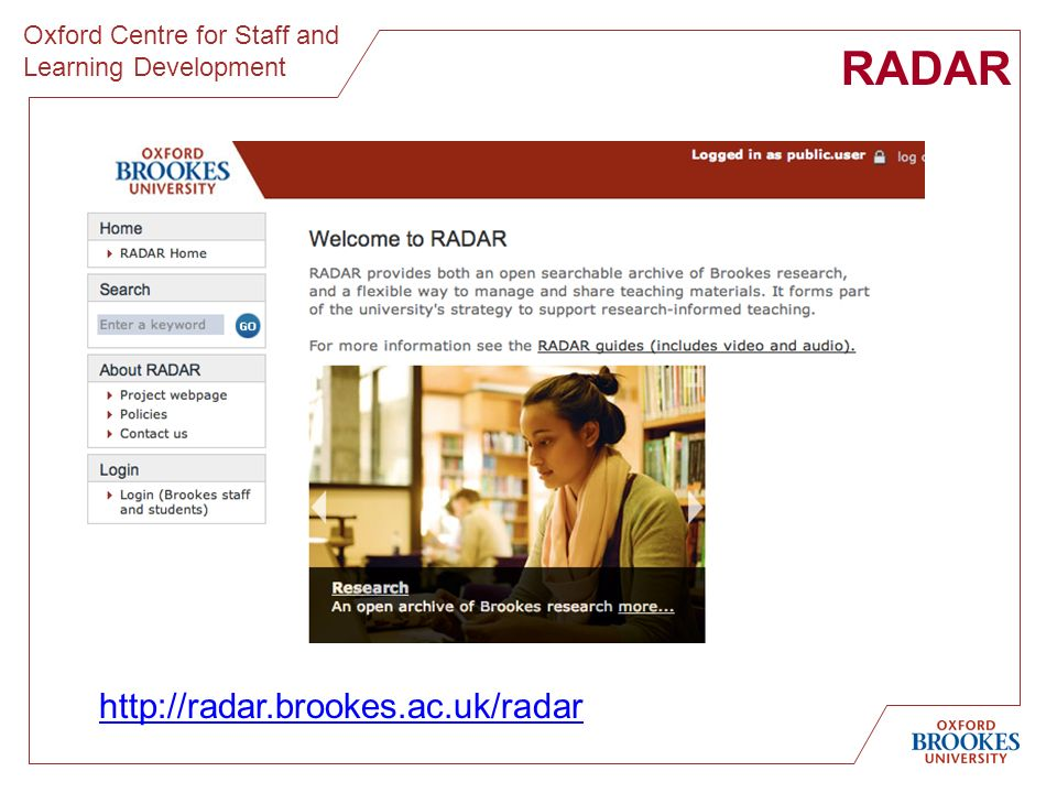 Oxford Centre for Staff and Learning Development RADAR http://radar.brookes.ac.uk/radar
