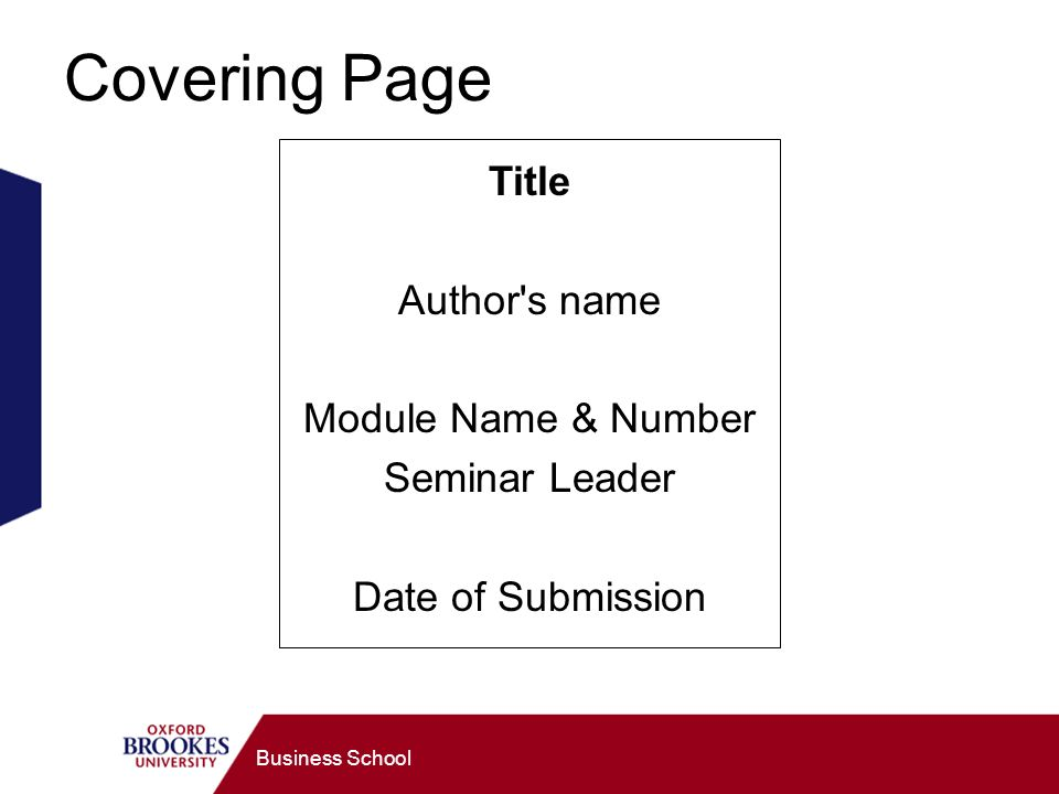 Business School Covering Page Title Author s name Module Name & Number Seminar Leader Date of Submission
