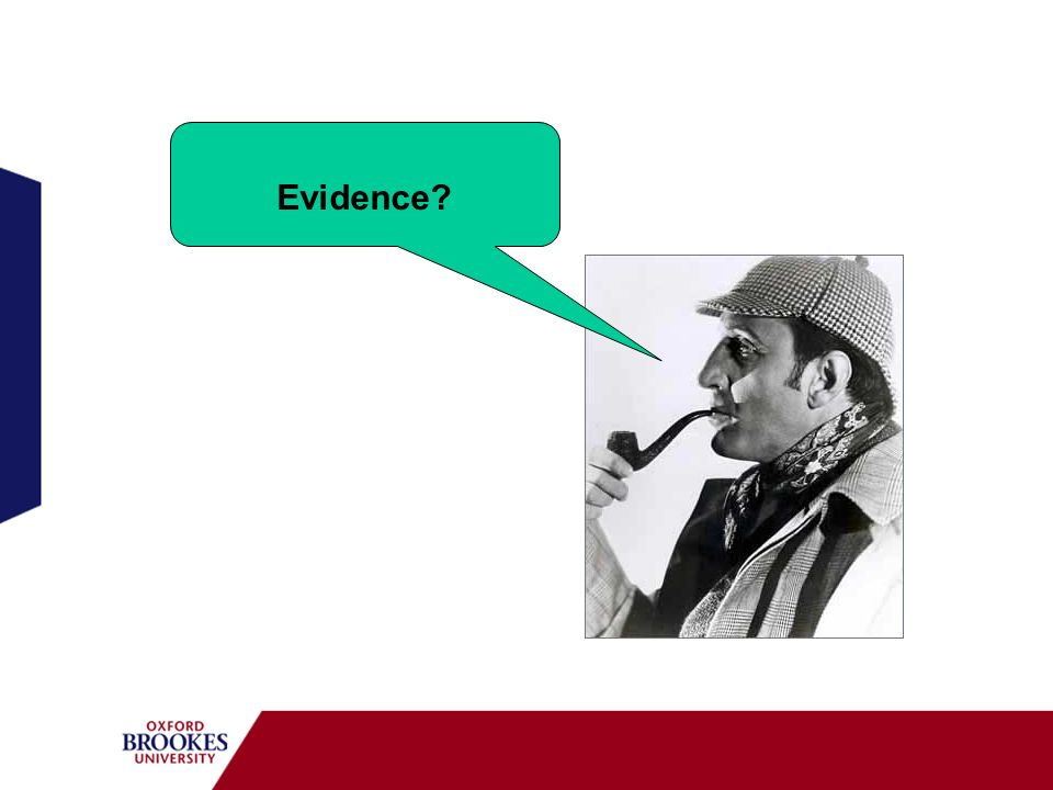 Evidence?