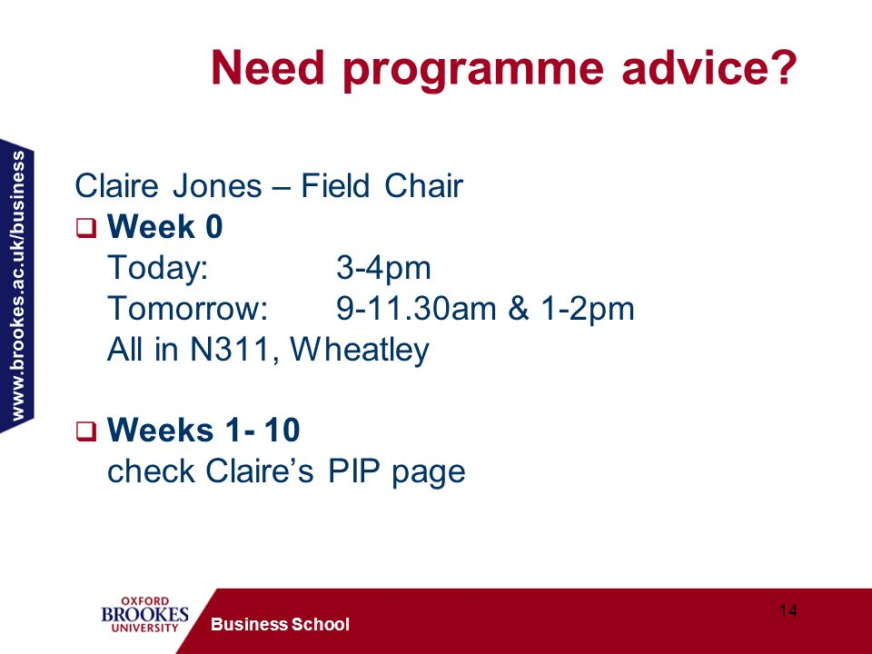 14 Business School Need programme advice.