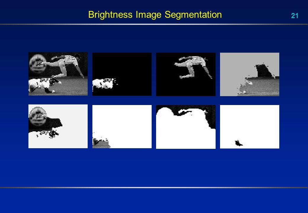 21 Brightness Image Segmentation