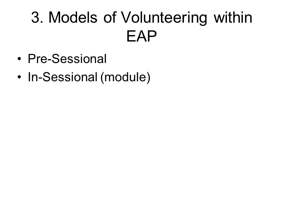3. Models of Volunteering within EAP Pre-Sessional In-Sessional (module)