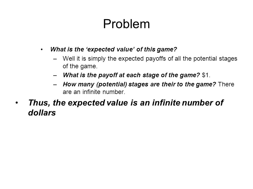 Problem What is the expected value of this game.