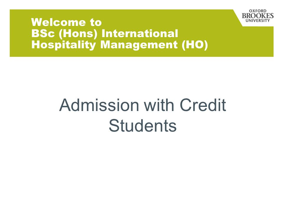 Welcome to BSc (Hons) International Hospitality Management (HO) Admission with Credit Students