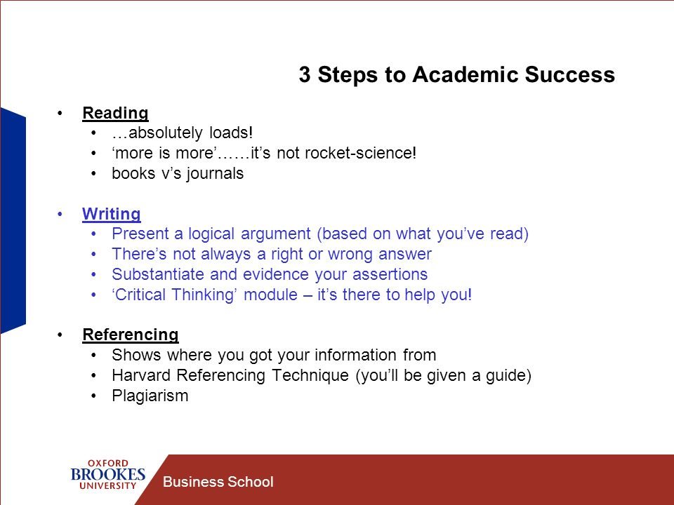 Business School 3 Steps to Academic Success Reading …absolutely loads.