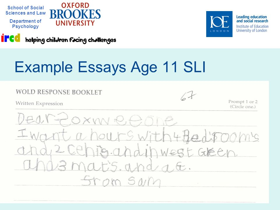 School of Social Sciences and Law Department of Psychology 5 Example Essays Age 11 SLI