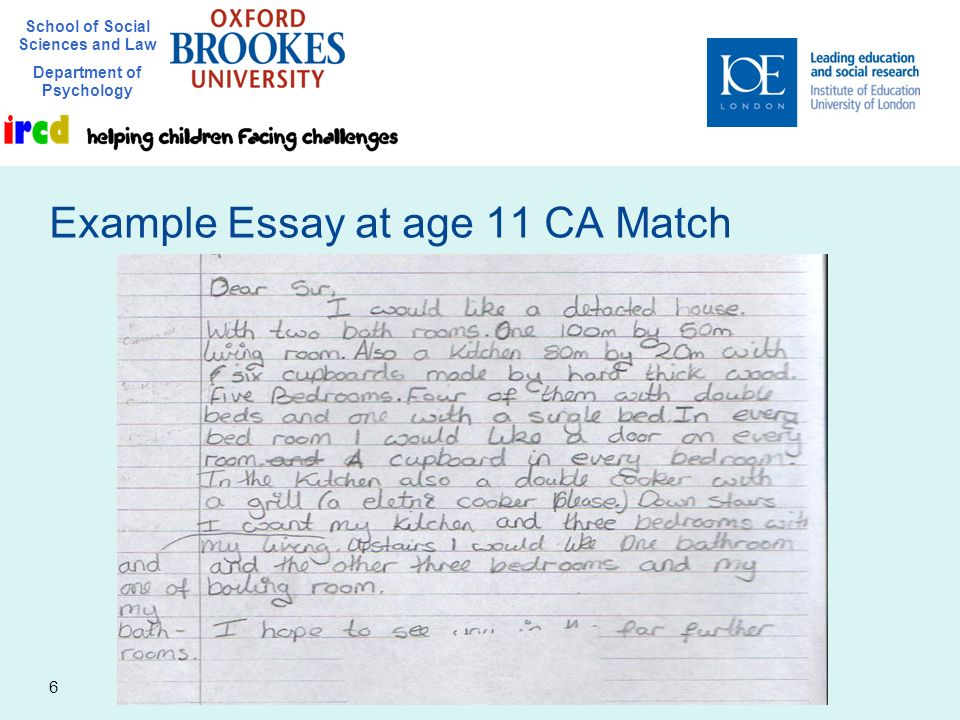 School of Social Sciences and Law Department of Psychology 6 Example Essay at age 11 CA Match