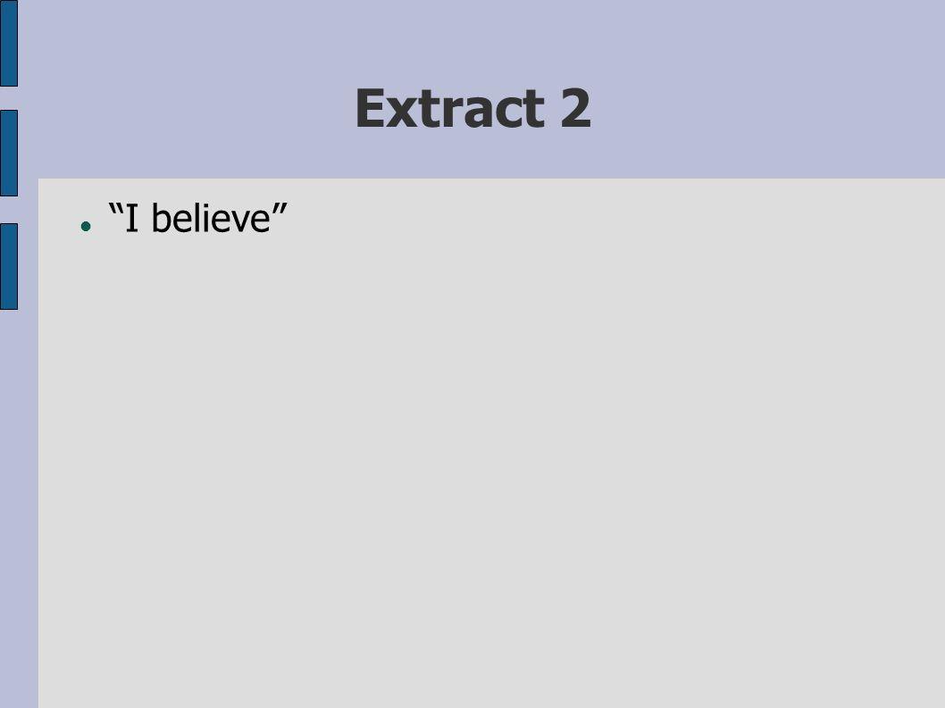 Extract 2 I believe